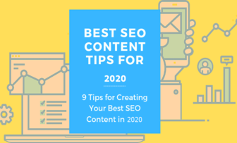 9 tips to create your best SEO content in 2020